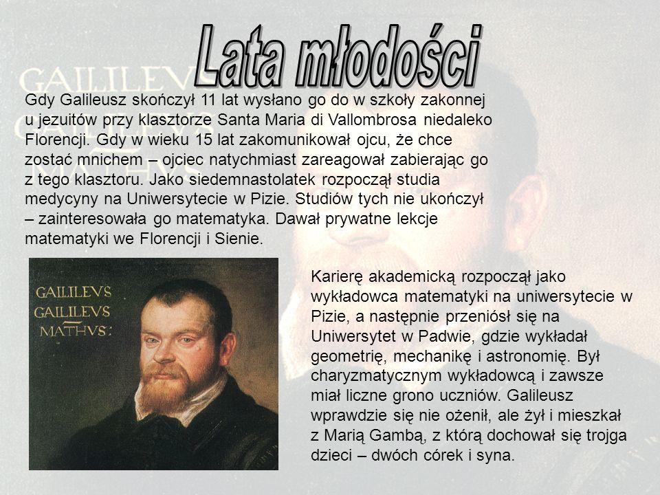 W 1581 roku Galileusz zbadał prawa ruchu wahadła, obserwując wahania lampy zawieszonej na długim sznurze.