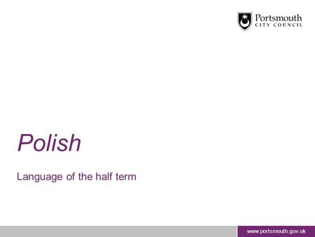 Polish Language of the half term.