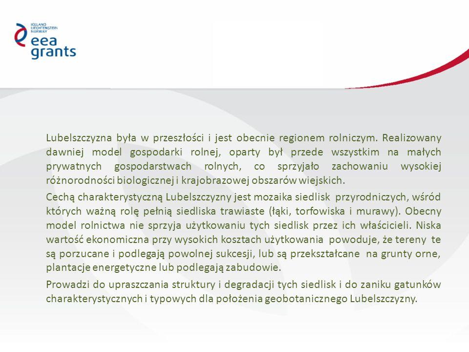 """Kalendarium Czerwiec 2013 aplikacja wniosku Lipiec 2013informacja o pozytywnej ocenie wniosku pod względem spełnienia kryteriów dostępu Listopad 2013informacja o umieszczeniu wniosku na liście rankingowej Marzec 2014Komitet do spraw Wyboru Projektów dla Programu PLO """"Ochrona różnorodności biologicznej i ekosystemów zatwierdził listę rankingową i przyznał 100% wnioskowanego wsparcia 3 kwietnia 2014 r.podpisanie Umowy Partnerstwa pomiędzy Regionalną Dyrekcja Ochrony Środowiska w Lublinie a Uniwersytetem Przyrodniczym w Lublinie 7 sierpnia 2014 r."""