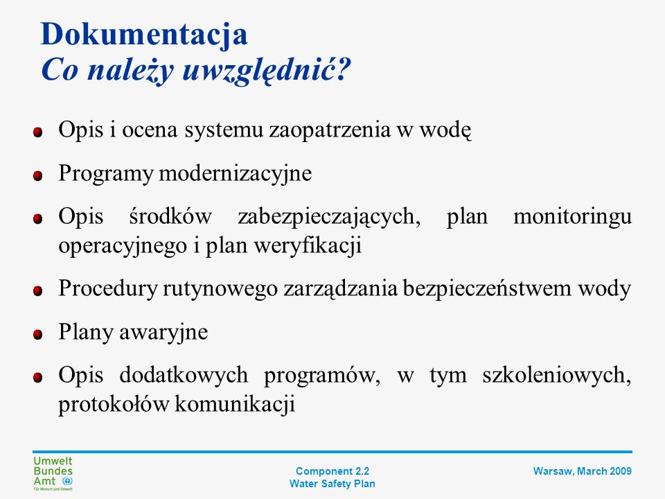 Component 2.2 Water Safety Plan Warsaw, March 2009 Pamiętaj.
