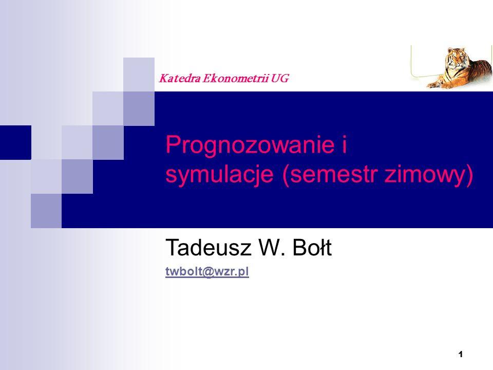 2 PROGNOZOWANIE I SYMULACJE, Wydział Zarządzania UG, Wykłady: dr hab.