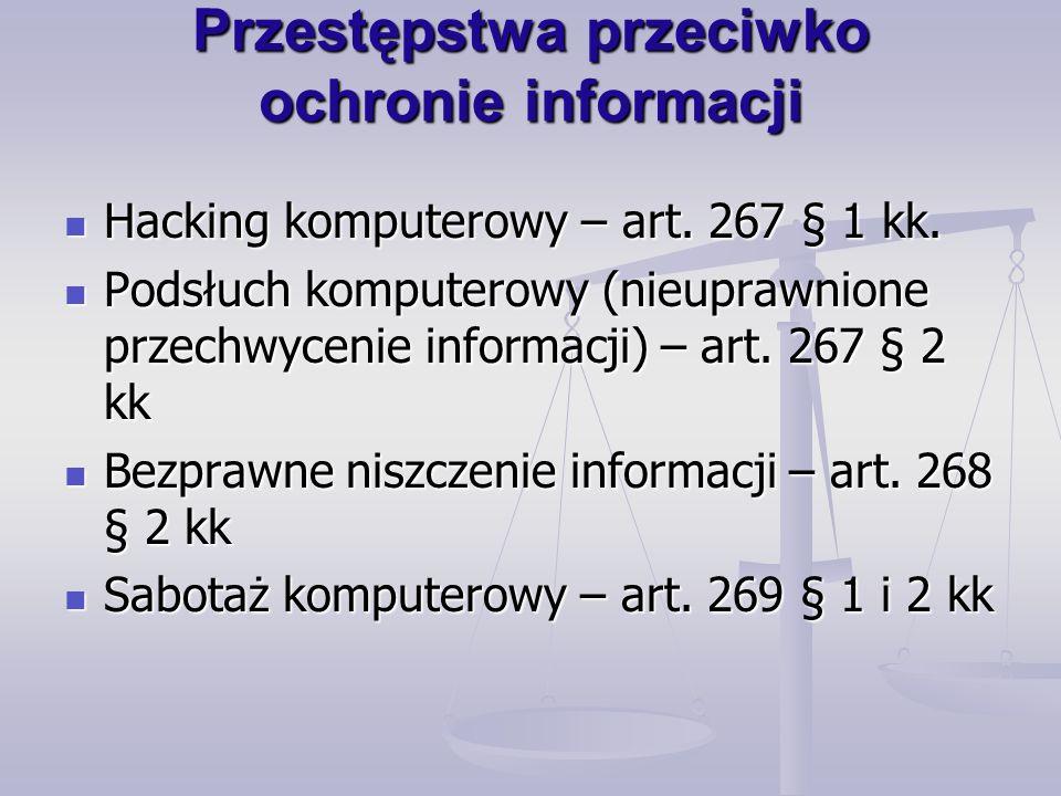 Przestępstwa przeciwko mieniu Nielegalne uzyskanie programu komputerowego – art.