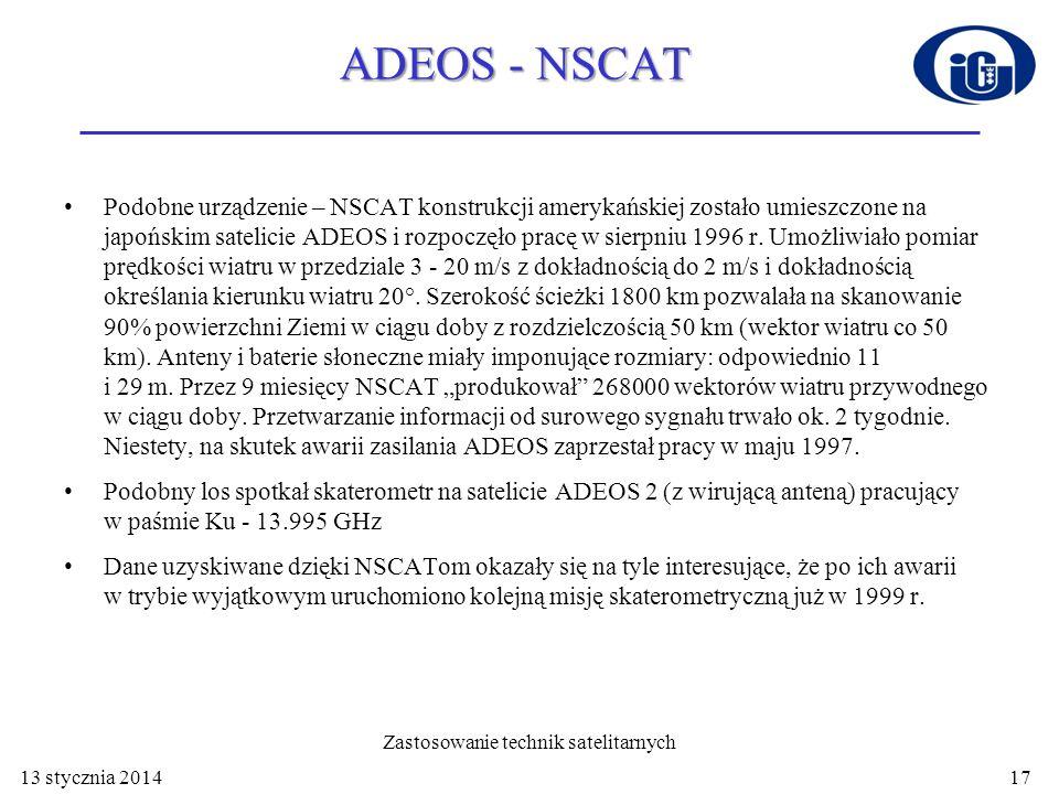 QuikSCAT 19.06.1999 r.został umieszczony na orbicie heliosynchronicznej (wys.