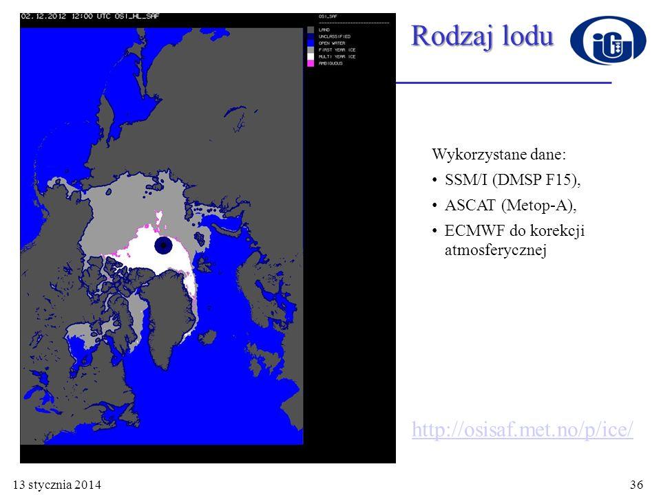 13 stycznia 2014 Zastosowanie technik satelitarnych 37 SASS (Seasat-A) ESCAT (ERS-1/2) NSCAT (ADEOS-I) Seawinds (QuikSCAT/ADEOS- II) Okres działaniaLipiec - wrzesień 1978Styczeń 1992 - Wrzesień 2011 Wrzesień 1996 – Czerwiec 1997 Lipiec 1999 - Listopad 2009 Częstotliwość14.6 GHz (Ku band)5.3 GHz (C band)14.0 GHz (Ku band)13.4 GHz (Ku band) Orientacja anteny4 stałe3 stałe6 stałychObrotowy dysk o średnicy 1 m PolaryzacjaV-H, V-HTylko VV, V-H, VV-Outer/H-inner Rozdzielczość50/100 km25/50 km 25 x 6 km Szerokość ścieżki750 km500 km600 km1400 km/1800 km Kąt obserwacji0 - 70°18 - 59°17 - 60°46 - 54° Orbita wysokość nachylenie heliosynchroniczna 810 km 106° heliosynchroniczna 780 km 98.52° heliosynchroniczna 805 km 98.7° heliosynchroniczna 803 km 98.6° Pokrycie w ciągu dobyZmienne< 41%78%92% Skaterometry satelitarne
