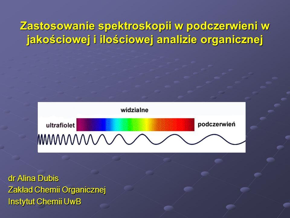 Tematyka Spektroskopia - podział i zastosowanie Promieniowanie elektromagnetyczne Oddziaływanie promieniowania elektromagnetycznego z drgającymi molekułami Częstości grupowe Zastosowanie spektroskopii w podczerwieni Budowa i zasada działania spektrometrów do podczerwieni: - klasycznych - fourierowskich