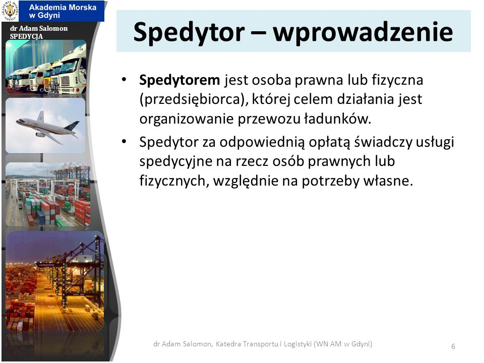 dr Adam Salomon SPEDYCJA Spedytor – cd.