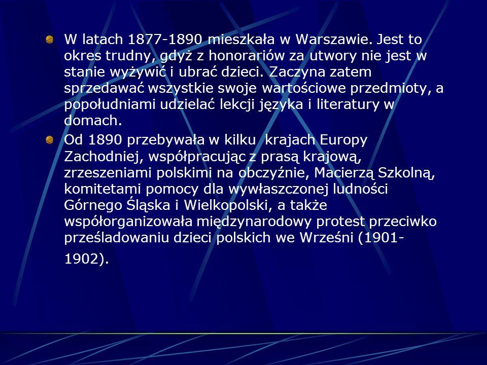 W latach 1877-1890 mieszkała w Warszawie.