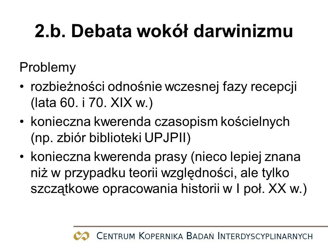 2.b.Debata wokół darwinizmu przykłady Ks.