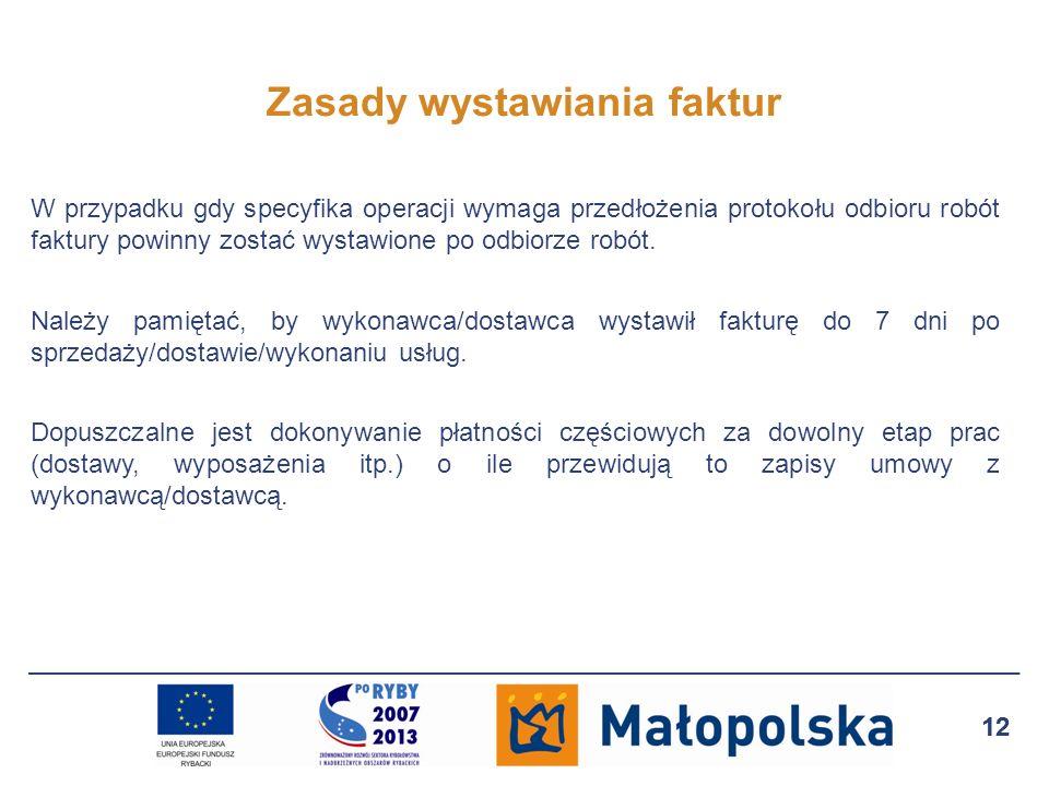 13 Prawidłowy opis faktur Przedłożone do refundacji dokumenty księgowe na odwrocie powinny zawierać zapis: Wydatek współfinansowany z Europejskiego Funduszu Rybackiego w ramach środka ... objętego PO RYBY 2007-2013 z powołaniem na numer umowy podpisanej z Samorządem Województwa wraz z datą jej zawarcia, Zaleca się by opis zawierał: numeru pozycji z Zestawienia rzeczowo-finansowego operacji, kwoty kosztów kwalifikowalnych w ramach danego dokumentu, stwierdzenie sprawdzenia i zakwalifikowania dowodu do ujęcia w księgach rachunkowych przez wskazanie miejsca i sposobu ujęcia dowodu w księgach (dekretacja), podpis osoby odpowiedzialnej za te wskazania.
