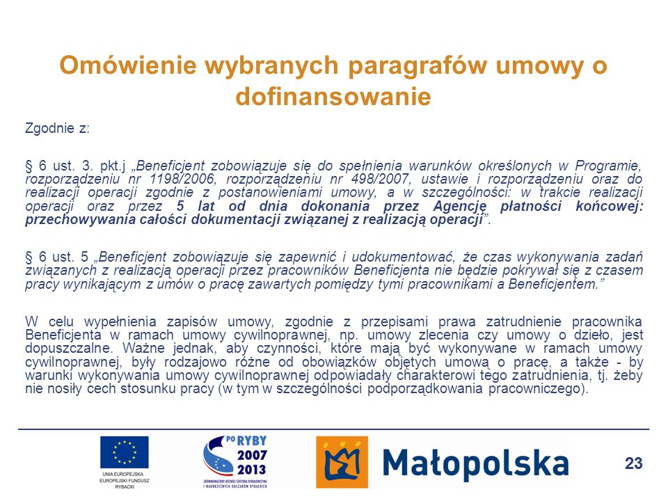 24 Pozostałe informacje w dniu składania wniosku o płatność należy przedłożyć dokumenty księgowe w oryginale celem opieczętowania pieczęcią Przedstawiono do refundacji w ramach PO Zrównoważony (…), które następnie pracownik UM kseruje oraz potwierdza za zgodność z oryginałem; niekwalifikowalność podatku VAT w ramach PO RYBY nie wyklucza możliwości odzyskania go z innych źródeł; w przypadku operacji jednoetapowych Beneficjent składa tylko wniosek o płatność końcową; Beneficjent może złożyć wniosek o płatność w terminie wcześniejszym niż wynikający z umowy o dofinansowanie, jednakże należy mieć na uwadze fakt, że agencja płatnicza może nie mieć zagwarantowanej na dany okres wystarczającej kwoty środków na zrealizowanie zlecenia płatności; w przypadku błędnie wypełnionego wniosku o płatność, Beneficjentowi przysługują dwa uzupełnienia wniosku; w przypadku wątpliwości dotyczących opodatkowania podatkiem dochodowym, zwolnień podatkowych, kosztów uzyskania przychodu, należy kontaktować się z instytucjami właściwymi, tzn.
