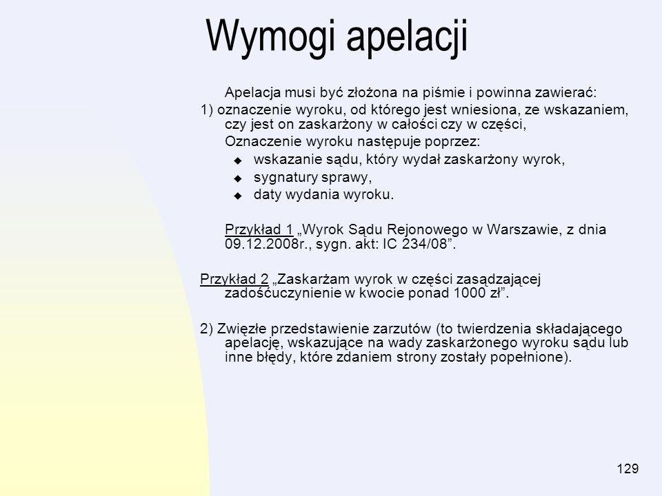 130 Ciąg dalszy z poprzedniego slajdu: 3) Uzasadnienie zarzutów.