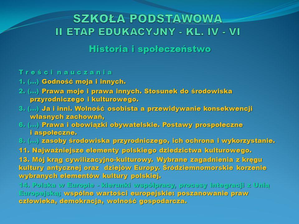 Historia i społeczeństwo O s i ą g n i ę c i a […] 7.