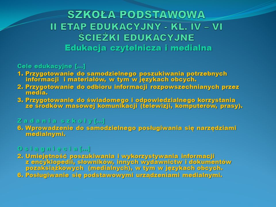 Edukacja ekologiczna C e l e e d u k a c y j n e[…] 2.