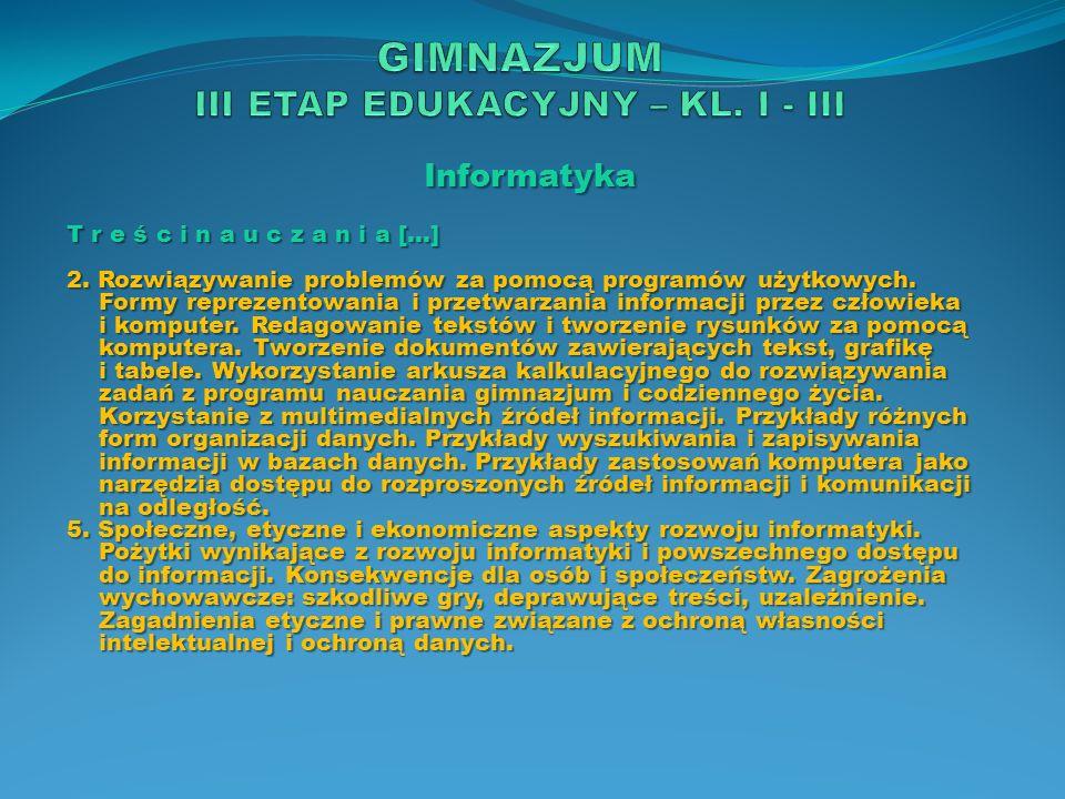 Informatyka O s i ą g n i ę c i a […] 2.