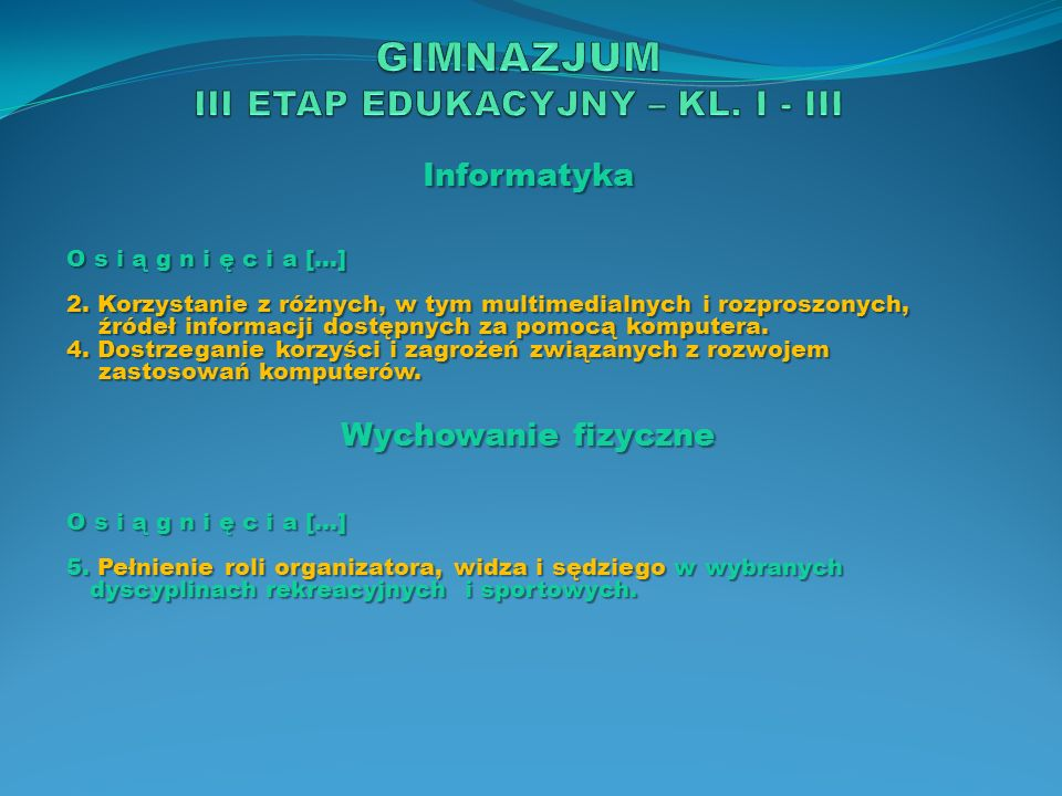 Język mniejszości narodowej lub etnicznej oraz język regionalny – język kaszubski Z a d a n i a s z k o ł y 1.