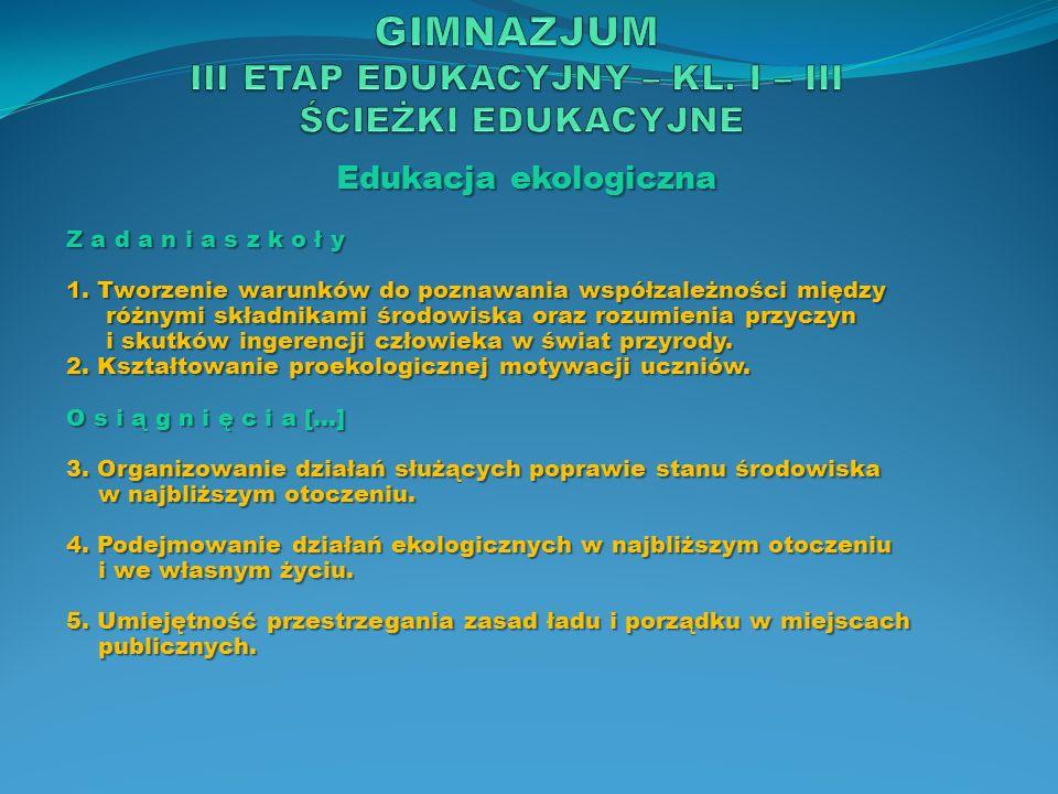 Edukacja europejska Z a d a n i a s z k o ł y […] 2.