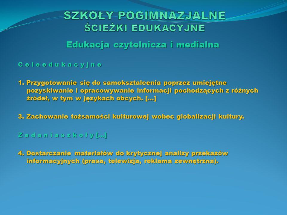 Edukacja ekologiczna C e l e e d u k a c y j n e 1.
