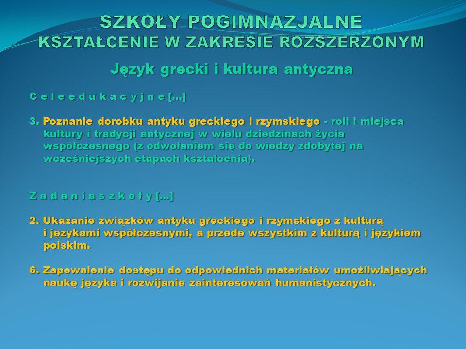 Język obcy nowożytny, będący drugim językiem nauczania w oddziałach dwujęzycznych C e l e e d u k a c y j n e […] 4.