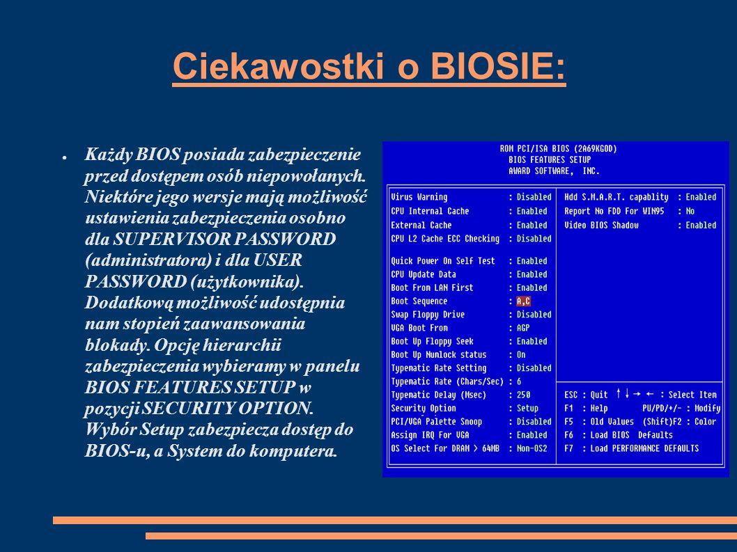 Podstwowe pojęcia o BIOSIE: Cache (ang.Cache) – tzw.