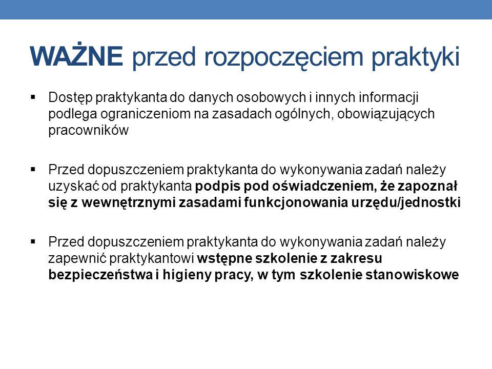 Dodatkowe informacje: oferty.praca.gov.pl – oferty praktyk przedstawione przez urzędy i jednostki, możliwości wyszukiwania wg różnych kryteriów oferty.praca.gov.pl BIP KPRM – wykaz urzędów i jednostek biorących udział w programie praktyk, dokumenty wzorcowe, instrukcja wypełniania formularza oferty praktyki oraz instrukcja wyszukiwania ofert praktyk BIP KPRM