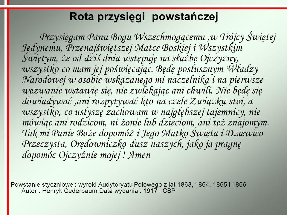 Powstanie Styczniowe wybuchło 22 stycznia 1863 roku i trwało najdłużej z polskich powstań, bo do jesieni 1864.