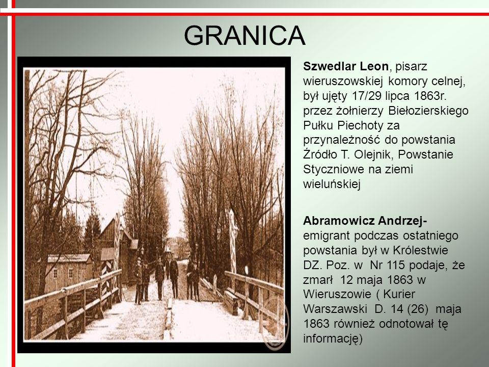 Wśród mieszkańców miasta istnieje przekaz ustny iż w roku 1864 na rynku Wieruszowskim postawiono szubienicę, na której wieszano Polaków sympatyzujących i pomagających powstańcom.