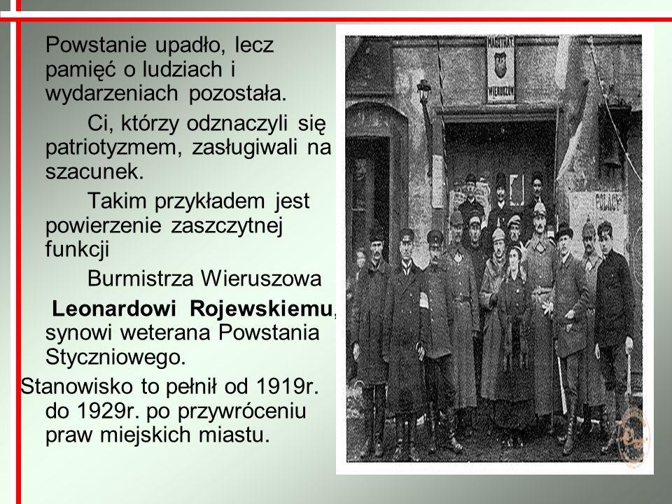 1919-29 – Leonard Rojewski, burmistrz (ur.27 września 1882, zm.