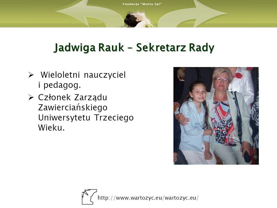 http://www.wartozyc.eu/wartozyc.eu/ Rada Programowa Marek Wasiak Katarzyna Dobkowska Alfred Franke ks.