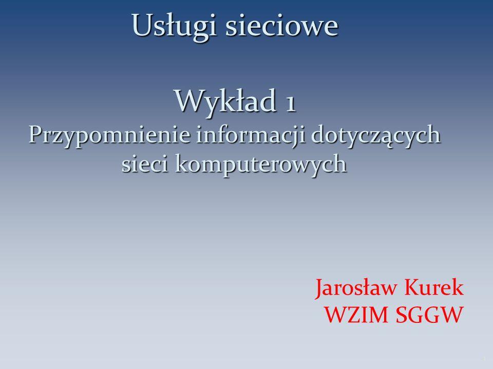 Plan wykładu Przypomnienie informacji o sieciach komp.