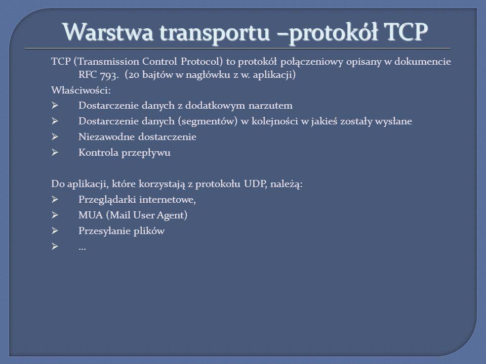 Warstwa transportu –protokół TCP Uzgadnianie trójstopniowe w protokole TCP: W celu ustanowienia połączenia hosty przeprowadzają uzgadnianie trójstopniowe.