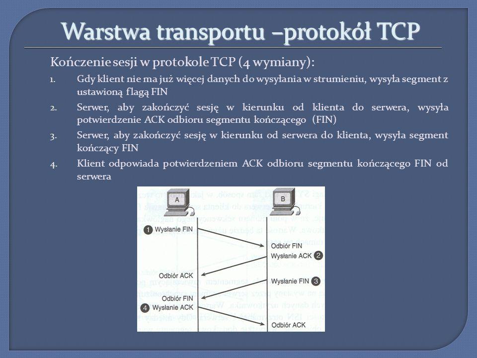 Warstwa transportu Numer portu źródłowego występujący w nagłówku segmentu lub datagramu jest generowany w sposób losowy Numer portu działa jak adres zwrotny aplikacji wysyłającej żądanie Unikatowa kombinacja IP + nr portu = GNIAZDO (SOCKET) (np.