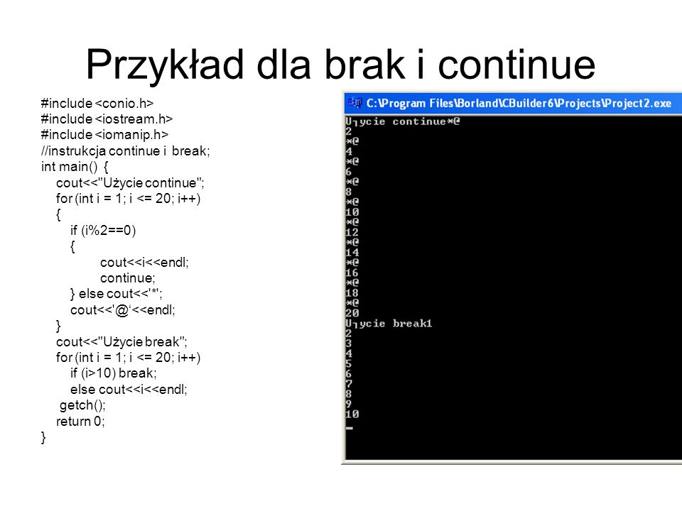 Przykład- użycie instrukcji skoku #include //instrukcja skoku - np.