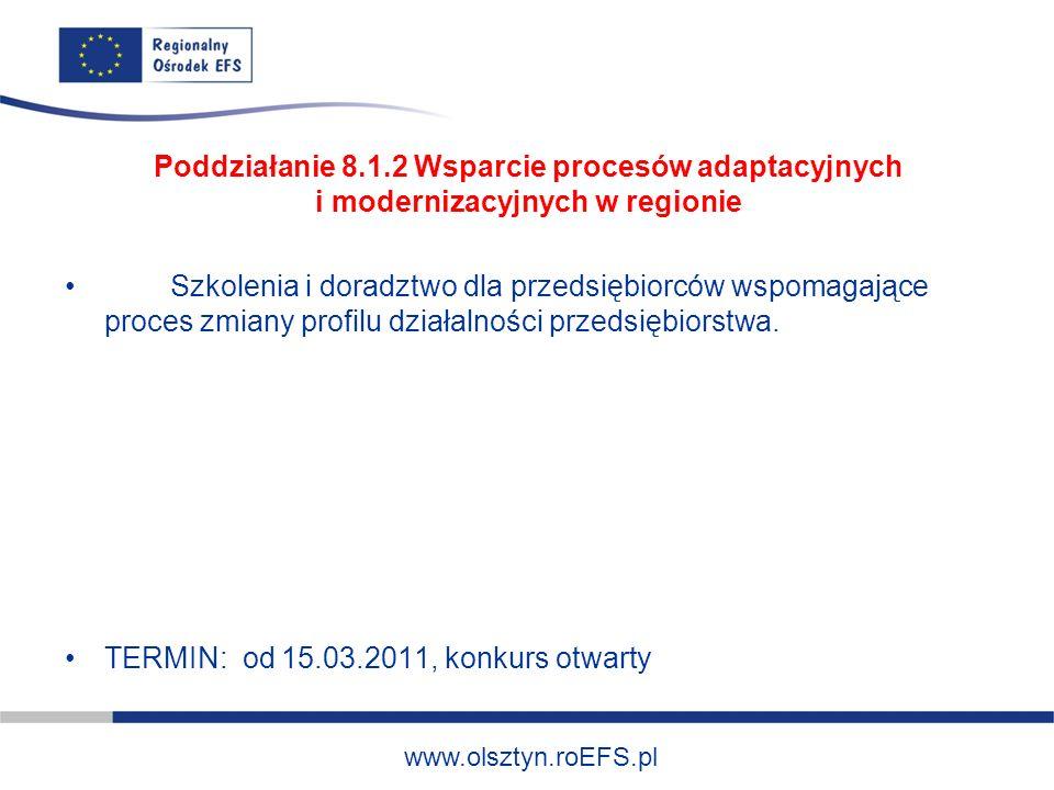 www.olsztyn.roEFS.pl Priorytet IX – Rozwój wykształcenia i kompetencji w regionach