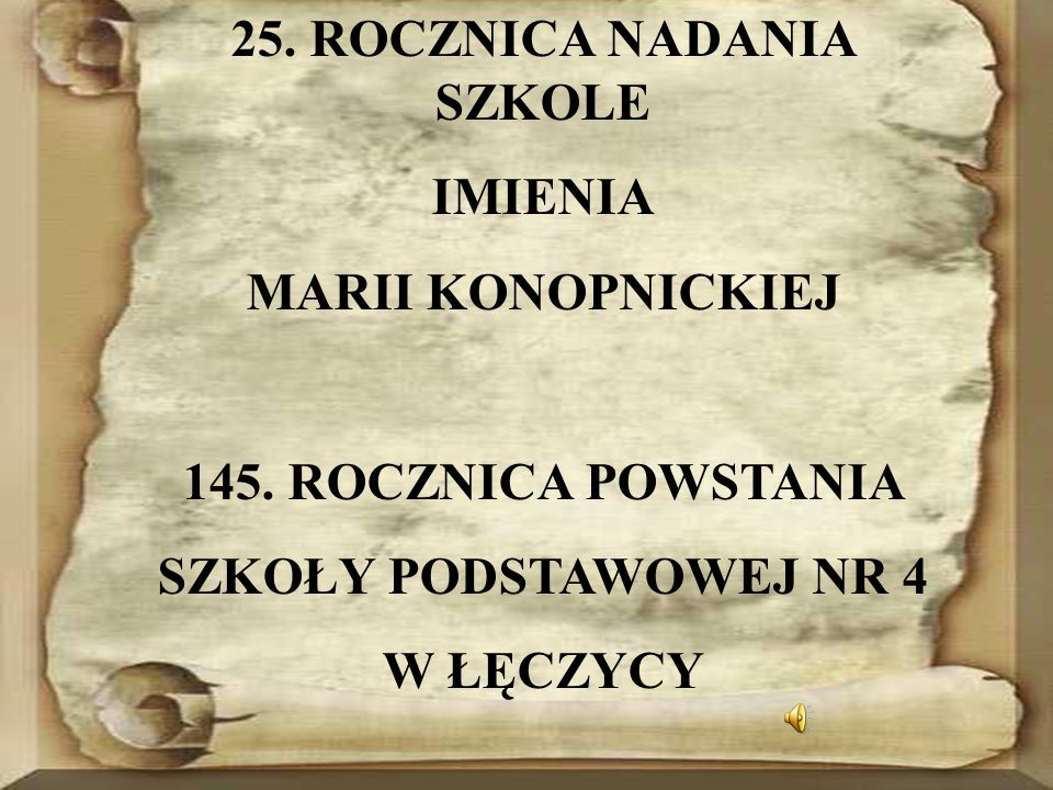Szkoła Podstawowa nr 4 im.Marii Konopnickiej w Łęczycy Witam.
