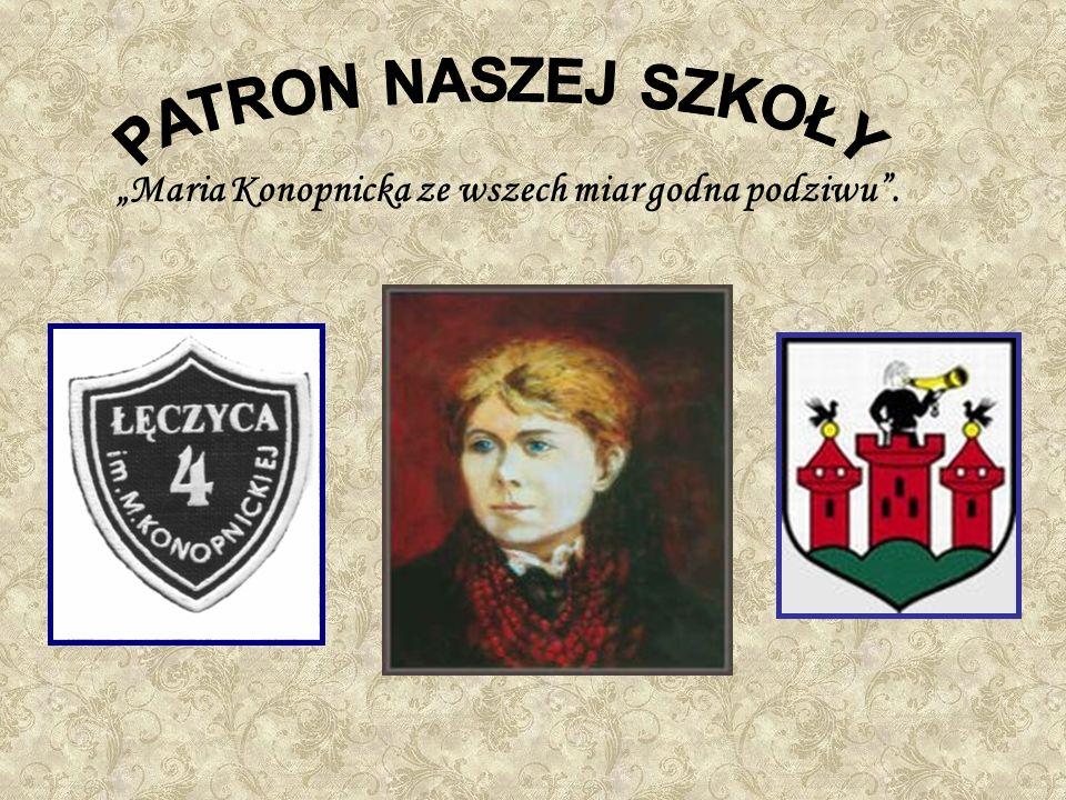 Kalendarium Dlaczego Maria Konopnicka .