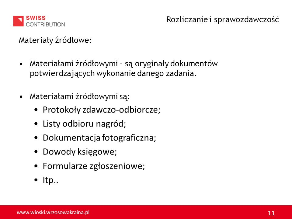 www.wioski.wrzosowakraina.pl 12 UWAGA Jeżeli mamy wątpliwości co do poprawności przyszłych lub obecnych rozliczeń PAMIĘTAJMY, że !!.