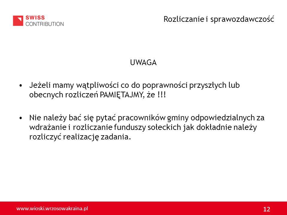 www.wioski.wrzosowakraina.pl 13 Co w przypadku niewykorzystania środków FS w całości – tzw.