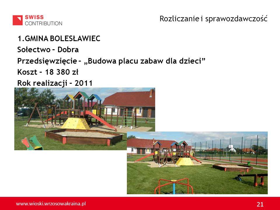 www.wioski.wrzosowakraina.pl 22 Sołectwo - Dąbrowa Bolesławiecka Przedsięwzięcie – Ciąg pieszo – rowerowy Koszt – 10 004 zł Rok wykonania – 2011 Rozliczanie i sprawozdawczość