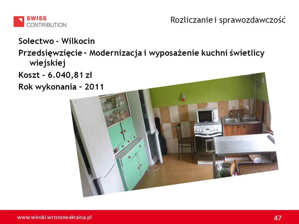 www.wioski.wrzosowakraina.pl 48 Sołectwo - Ostaszów Przedsięwzięcie – Budowa boiska sportowego Koszt - 10.115,47 zł Rok wykonania –2011 Rozliczanie i sprawozdawczość