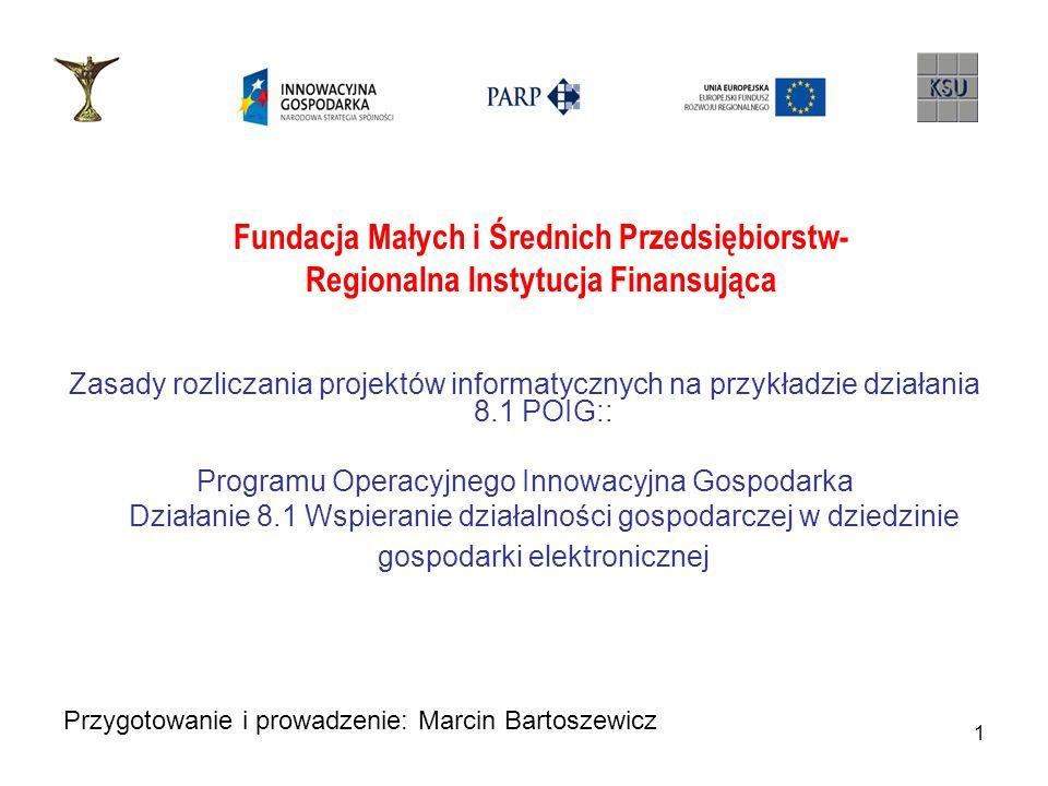 2 Realizacja umowy o dofinansowanie Zgodnie z §.3 ust.