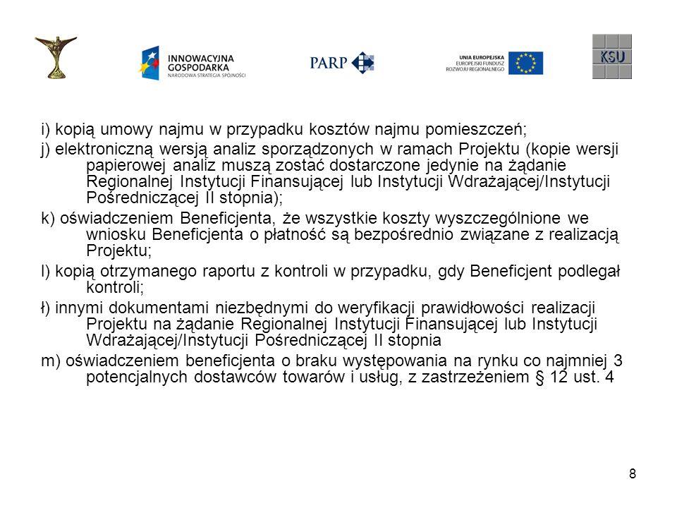 9 Realizacja umowy o dofinansowanie – zmiany w Projekcie Zgodnie z §.