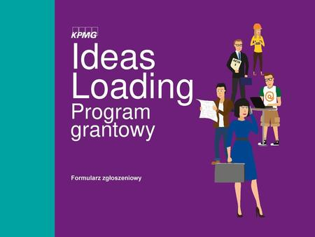 Ideas Loading Program grantowy