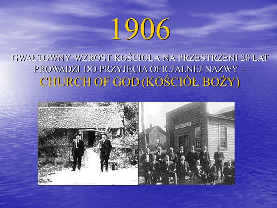 OBECNIE CHURCH OF GOD LICZY SOBIE W CHWILI OBECNEJ PONAD 7 000 000 CZŁONKÓW W BLISKO 160 KRAJACH.