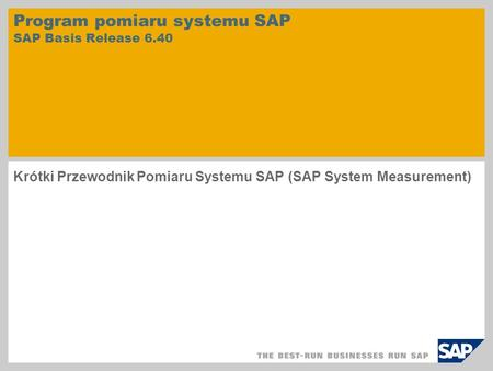 Program pomiaru systemu SAP SAP Basis Release 6.40
