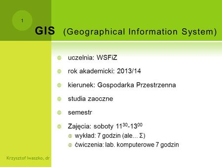 GIS (Geographical Information System)