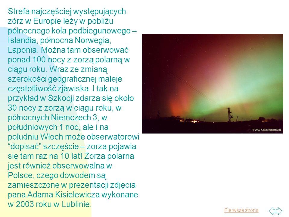 Pierwsza strona Najlepszym okresem dla obserwacji północnej zorzy polarnej jest luty - pojawia się wtedy niemal każdej nocy.