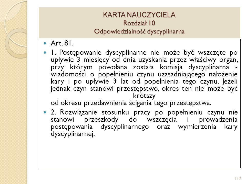 KARTA NAUCZYCIELA Rozdział 10 Odpowiedzialność dyscyplinarna Art.