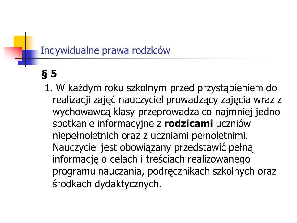 Indywidualne prawa rodziców Rozporządzenie Rady Ministrów z dnia 2 lipca 2007 r.