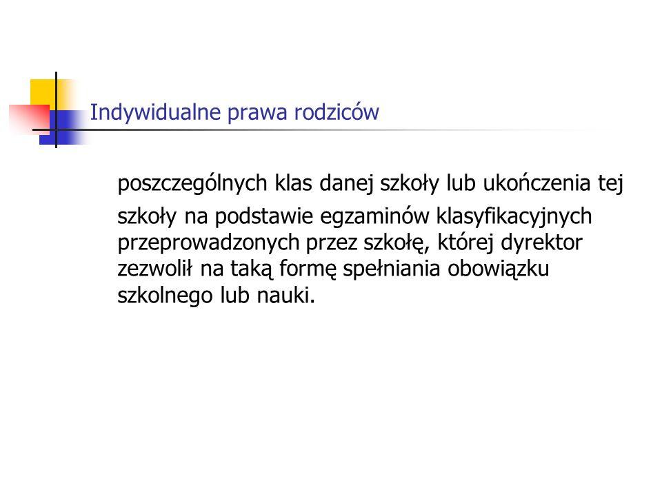 Indywidualne prawa rodziców Art.17 3a.