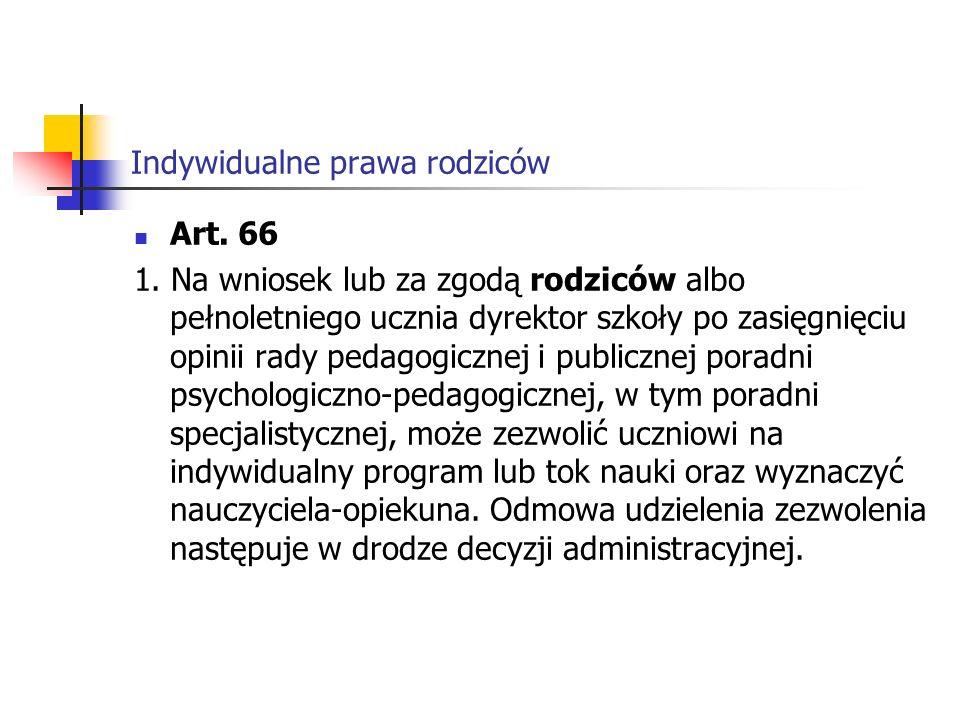 Indywidualne prawa rodziców Art.71b 3.